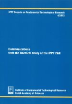COMMUNICATIONS FROM THE DOCTORAL STUDY AT THE IPPT PAN