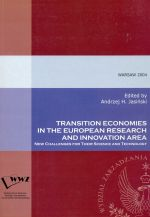 TRANSITION ECONOMIES IN THE EUROPEAN RESEARCH AND INNOVATION AREA NEW CHALLENGES FOR THEIR SCIENCE AND TECHNOLOGY