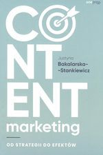 CONTENT MARKETING OD STRATEGII DO EFEKTÓW