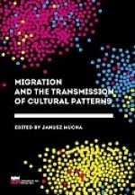 MIGRATION AND THE TRANSMISSION OF CULTURAL PATTERNS
