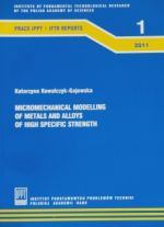 MICROMECHANICAL MODELLING OF METALS AND ALLOYS OF HIGH SPECIFIC STRENGTH