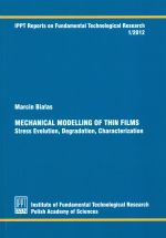 MECHANICAL MODELING OF THIN FILMS STRESS EVOLUTION DEGRADATION CHARACTERIZATION